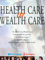 Health Care/Wealth Care